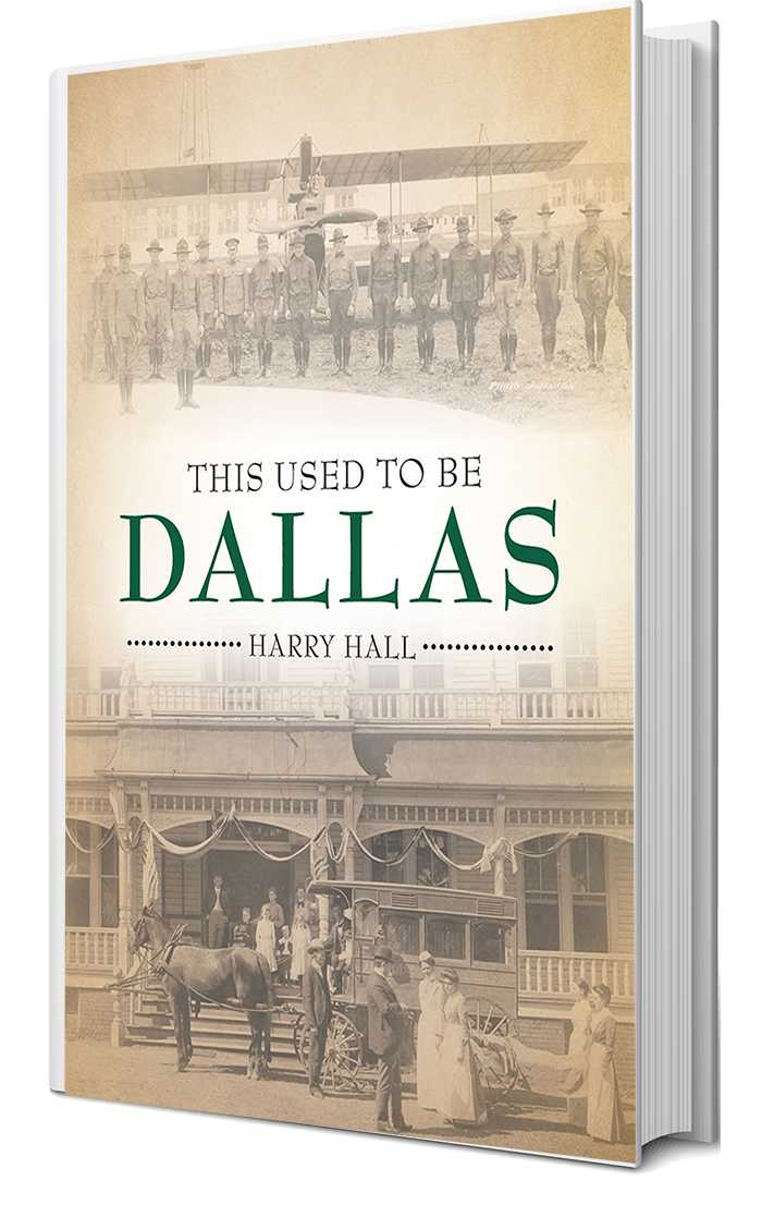 This Used to be Dallas by Harry Hall